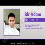 دانلود آهنگ ترکی اوزیر ممدو به نام بیر آدام