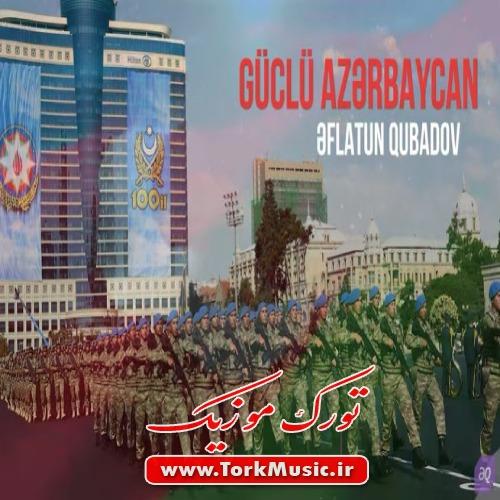دانلود آهنگ ترکی گوجلو آذربایجان از افلاطون قبادو