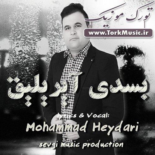 دانلود آهنگ ترکی بسدی آیریلیق از محمد حیدری