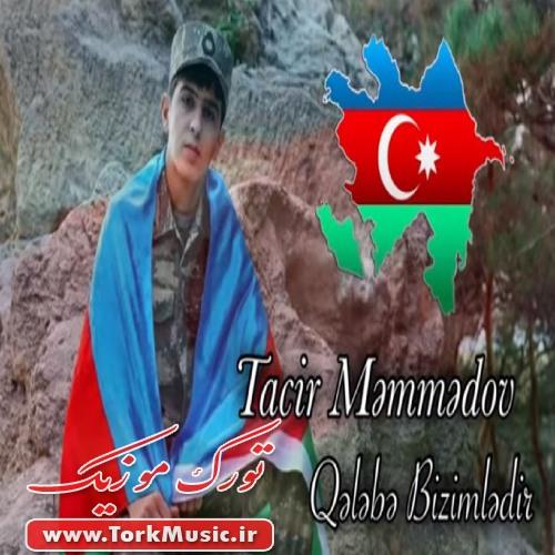 دانلود آهنگ ترکی غلبه بیزیملدیر از تاجیر ممدو