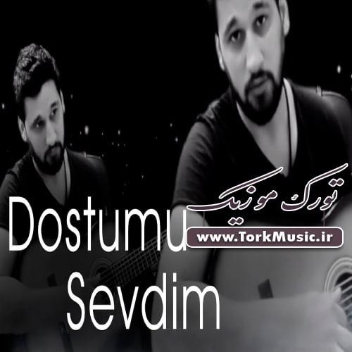 دانلود آهنگ ترکی دوستومو سودیم از تورال حسینو