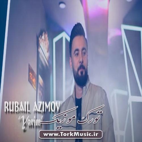 Rubail Azimov   Yarim - دانلود آهنگ ترکی یاریم از روبایل عظیمو