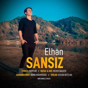 دانلود آهنگ ترکی ائلهان به نام سنسیز