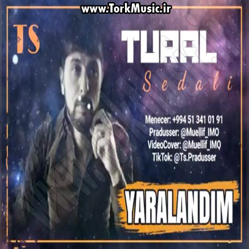 دانلود آهنگ ترکی یارالاندیم از تورال صدالی