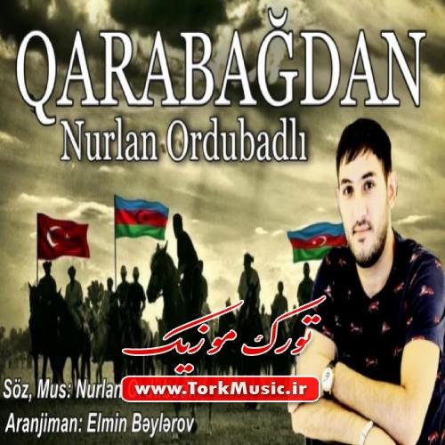 دانلود آهنگ ترکی قاراباغدان از نورلان اوردوبادلی