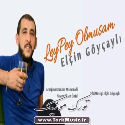 دانلود آهنگ ترکی لی پی اولموشام از الچین گویجیلی