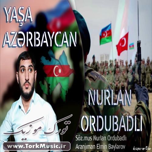 دانلود آهنگ ترکی یاشا آذربایجان از نورلان اوردوبادلی
