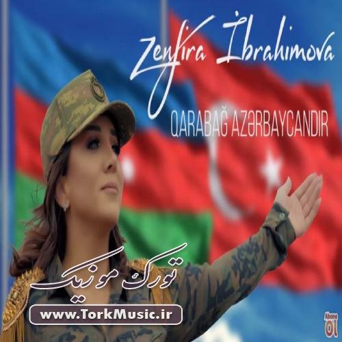 دانلود آهنگ ترکی قاراباغ آذربایجاندیر از زنفیرا ابراهیموا